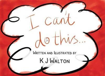 I Can't Do This - Concept of Growth Mindset (Paperback)