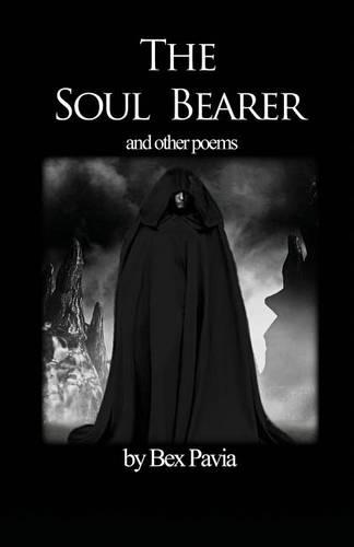 The Soul Bearer: And Other Poems (Paperback)