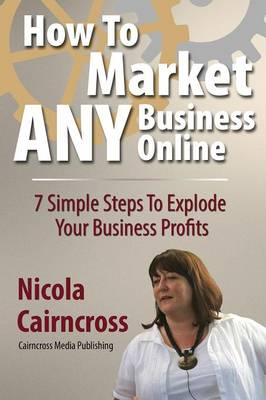 How to Market Any Business Online (Paperback)