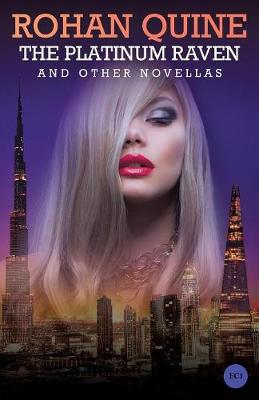 The Platinum Raven and Other Novellas (Paperback)