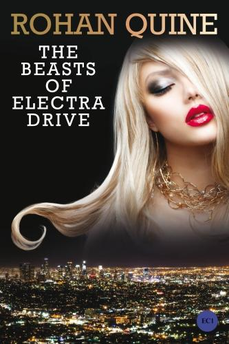 The Beasts of Electra Drive (Paperback)