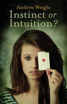Instinct or Intuition (Paperback)