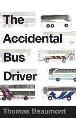 The Accidental Bus Driver (Paperback)