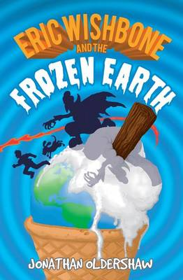 Eric Wishbone and the Frozen Earth (Paperback)