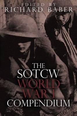 The SOTCW World War I Compendium (Paperback)