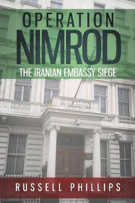 Operation Nimrod: The Iranian Embassy Siege (Paperback)