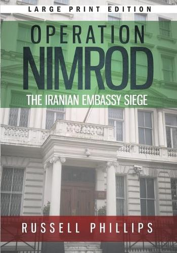 Operation Nimrod (Large Print): The Iranian Embassy Siege (Paperback)