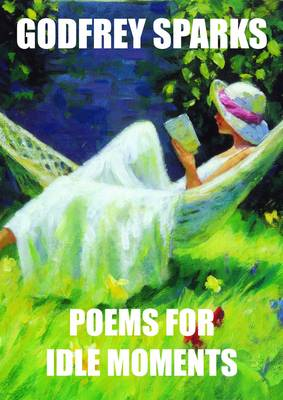 Poems for Idle Moments (Paperback)