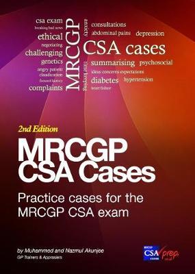 MRCGP CSA Cases:: Practice CSA Cases and Communication Skills for the MRCGP CSA Exam (Paperback)