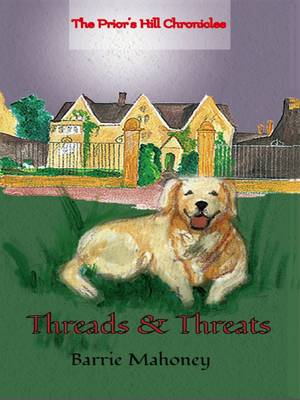 Threads & Threats - Prior's Hill Chronicles (Paperback)