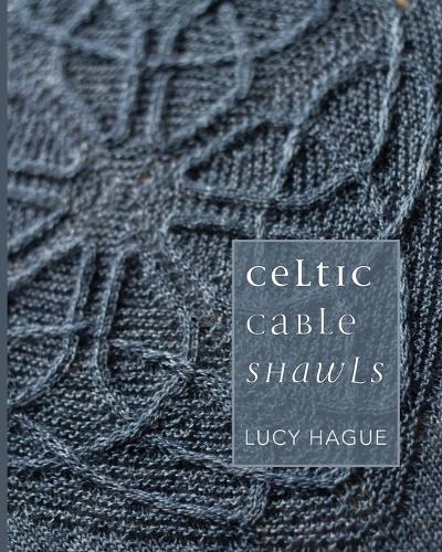Celtic Cable Shawls (Paperback)