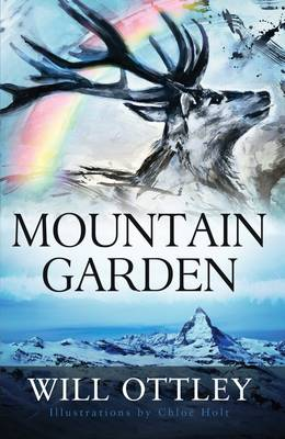 Mountain Garden: An Inspirational Book by Will Ottley (Hardback)