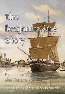 The Benjamin Gray Story (Paperback)