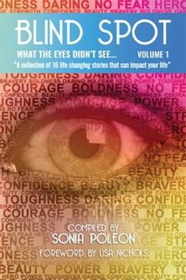 Blind Spot 2017: 1: What the eyes didn't see (Paperback)