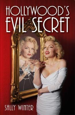 Hollywood's Evil Secret (Paperback)