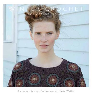 Winter Crochet: Collection Seven (Paperback)