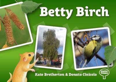 Betty Birch - Hello Trees (Paperback)
