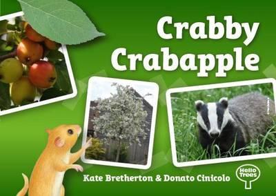Crabby Crabapple - Hello Trees (Paperback)