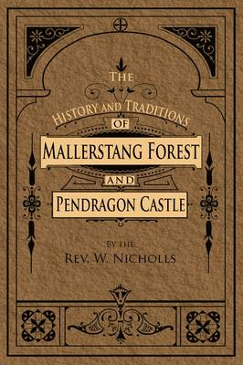 The History and Traditions of Mallerstang Forest and Pendragon Castle (Paperback)