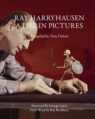 Ray Harry Hausen: A Life in Pictures (Paperback)