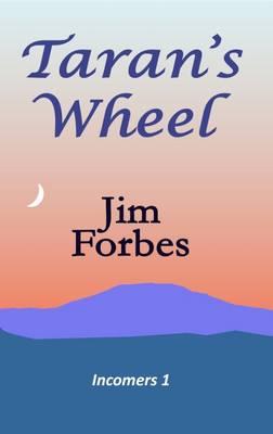 Taran's Wheel - Incomers 1 (Paperback)
