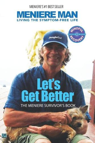 Let's Get Better: A Memoir of Meniere's Disease (Paperback)