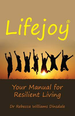 Lifejoy: Your Manual for Resilient Living! (Paperback)