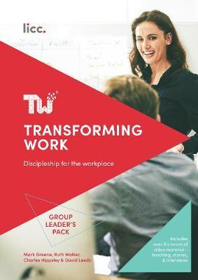 Transforming Work: Discover a Richer Way of Working (Spiral bound)