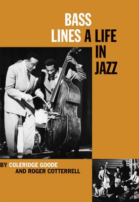 Bass Lines: A Life in Jazz (Hardback)