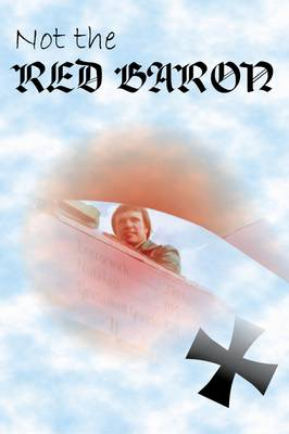 Not the Red Baron (Paperback)