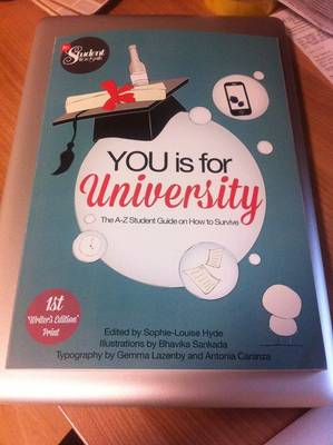 You is for University: The A-Z Student Guide on How to Survive (Paperback)
