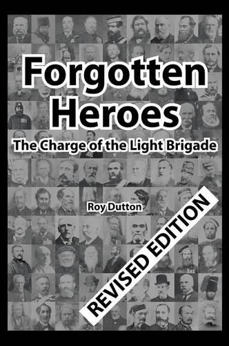 Forgotten Heroes: The Charge of the Light Brigade (Hardback)