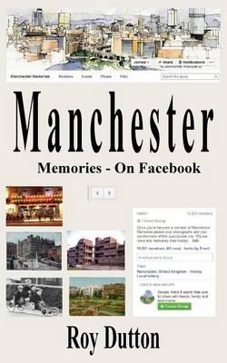 Manchester Memories - On Facebook (Paperback)
