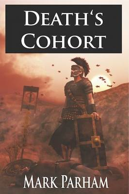 Death's Cohort - The Banner Chronicles 1 (Hardback)
