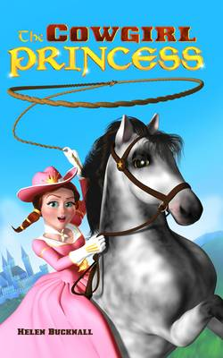 The Cowgirl Princess (Paperback)