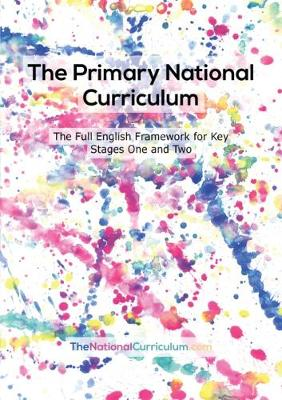 The Primary National Curriculum in England: Key Stage 1&2 Framework (Paperback)