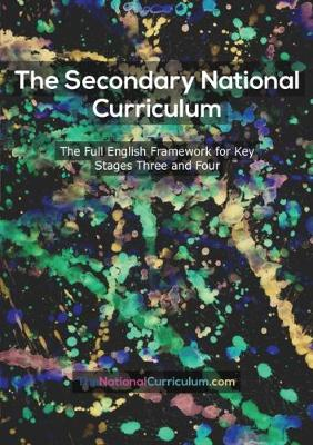 The 2014 Secondary National Curriculum in England: Key Stage 3&4 Framework (Paperback)