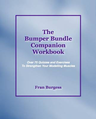 The Bumper Bundle Companion Workbook: 75 Quizzes and Exercises to Flex Your Modelling Muscles (Paperback)