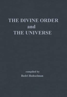 The Divine Order and the Universe (Hardback)