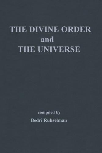 The Divine Order and the Universe (Paperback)