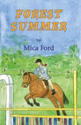 Forest Summer - Forest Adventures 1 (Paperback)