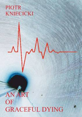 An Art of Graceful Dying (Paperback)