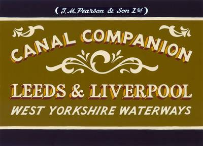Pearson's Canal Companion: Leeds & Liverpool: West Yorkshire Waterways (Paperback)