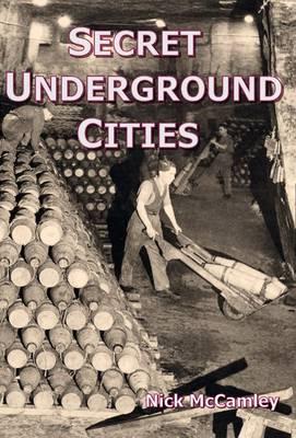 Secret Underground Cities (Paperback)