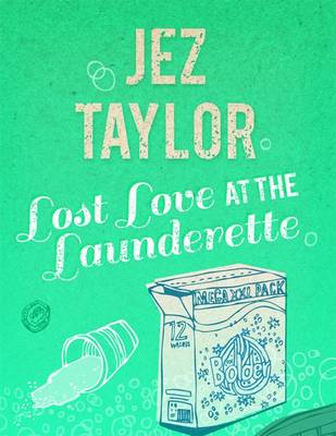 Lost Love at the Launderette (Paperback)