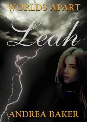 Leah - Worlds Apart Book one (Hardback)