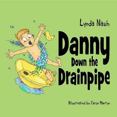 Danny Down the Drainpipe (Paperback)