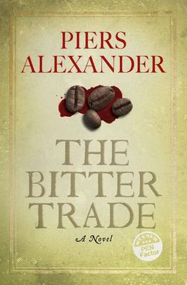 The Bitter Trade (Paperback)