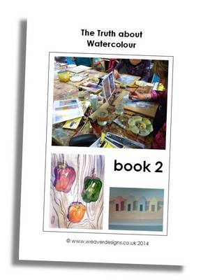The Truth About Watercolour: Book 2 - The Truth About ... 2 (Paperback)