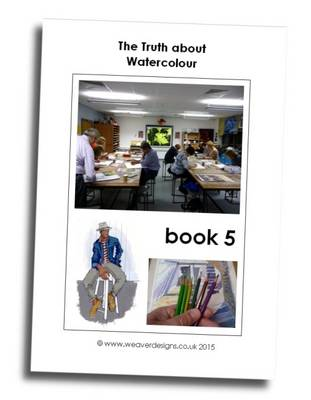 The Truth About Watercolour: Book 5 (Paperback)